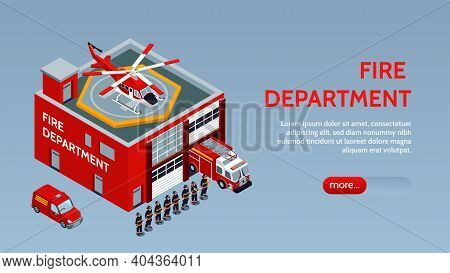 Fire Department Horizontal Banner With Fire Trucks In Garage Helitack On Roof Of Building And Brigad