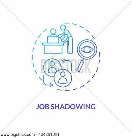 Job Shadowing Concept Icon. Staff Training Type Idea Thin Line Illustration. Gaining Better Role Und