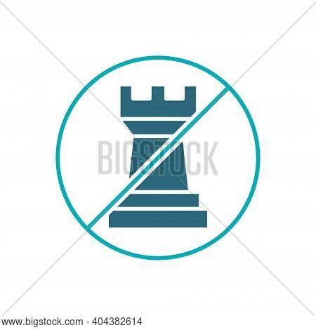 Forbidden Sign With A Rook Chess Colored Icon. Board Game, Table Entertainment Symbol