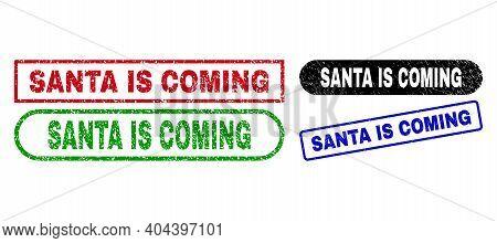 Santa Is Coming Grunge Seal Stamps. Flat Vector Grunge Seal Stamps With Santa Is Coming Slogan Insid