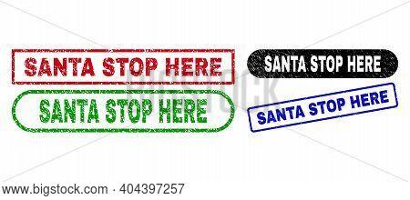 Santa Stop Here Grunge Seal Stamps. Flat Vector Distress Seal Stamps With Santa Stop Here Text Insid