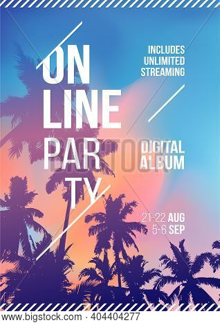 Online Stream Party. Palm Tree On Sunset Tropical Background. Template A4. Creative Palm Tree Backgr
