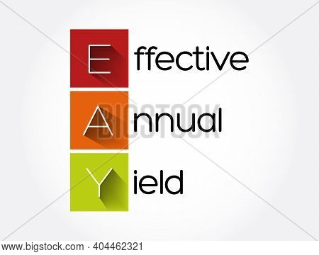 Eay - Effective Annual Yield Acronym, Business Concept Background