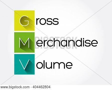 Gmv - Gross Merchandise Volume Acronym, Business Concept Background