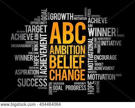 Abc - Ambition Belief Change Word Cloud, Business Concept Background
