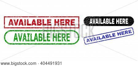 Available Here Grunge Seal Stamps. Flat Vector Scratched Stamps With Available Here Slogan Inside Di