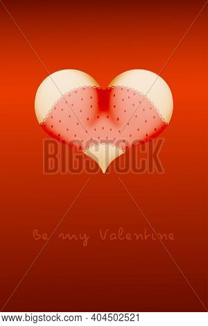Valentines Day Heart Shaped Buttocks In Lingerie Panties Underwear Bikini. Sexy Concept Invitation F