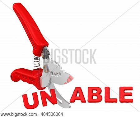 To Be Able. The Concept Of Changing The Conclusion. A Pruner Cuts Word Unable To Word Able. The Conc