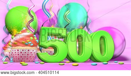 Birthday Cupcake With Sparking Candle With The Number 500 Large In Green With Cupcakes With Red Crea
