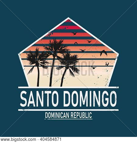 Santo Domingo Retro Vintage Design For Print And T-shirt Design