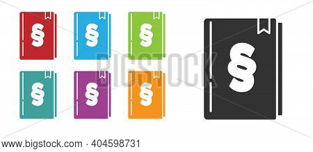 Black Law Book Icon Isolated On White Background. Legal Judge Book. Judgment Concept. Set Icons Colo
