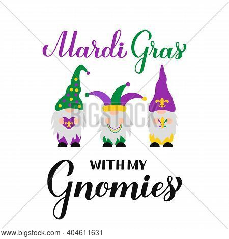 Mardi Gras Calligraphy Hand Lettering With Cute Nordic Gnomes. Fat Tuesday Traditional Carnival In N