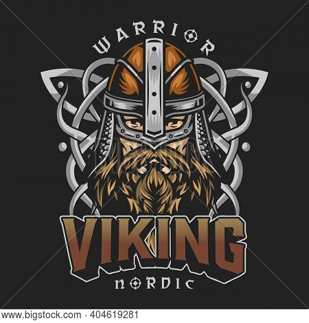 Viking Colorful Vintage Design With Bearded Nordic Warrior Head In Helmet And Celtic Traditional Orn