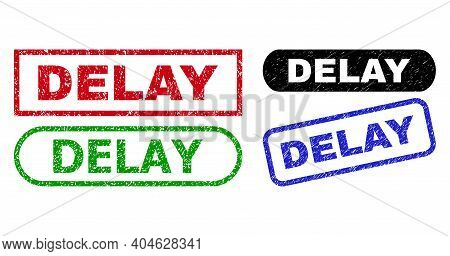 Delay Grunge Seal Stamps. Flat Vector Grunge Stamps With Delay Message Inside Different Rectangle An