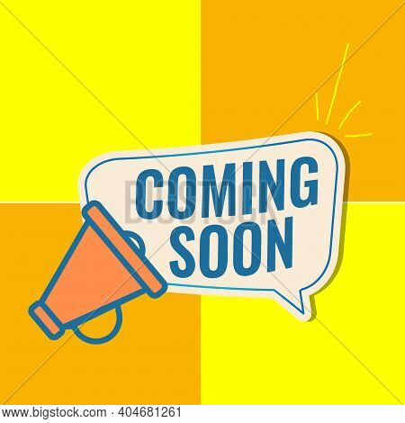 Coming Soon Sign With Announcement Megaphone. Vector Flat Illustration On Yellow Background. Eps 10
