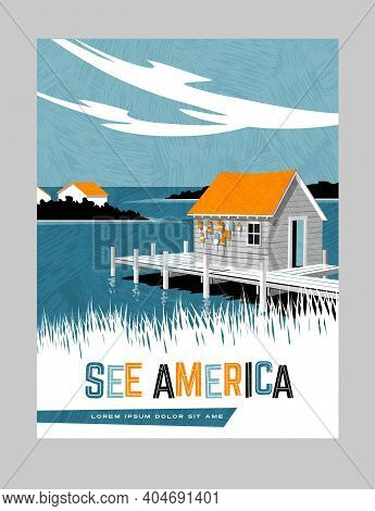 Retro Style Travel Poster Design For The United States.  Scenic Image Of Boathouse On East Coast. Li
