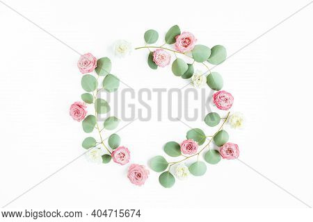 Round Wreath Frame Eucalyptus Populus Branches And Rose Flowers Isolated On White Background. Flat L