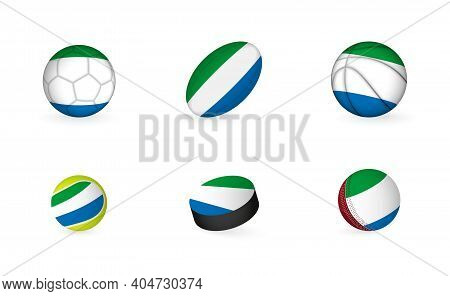 Sports Equipment With Flag Of Sierra Leone. Sports Icon Set Of Football, Rugby, Basketball, Tennis,
