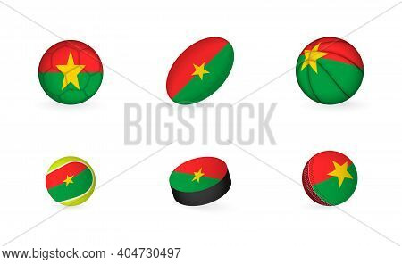 Sports Equipment With Flag Of Burkina Faso. Sports Icon Set Of Football, Rugby, Basketball, Tennis,