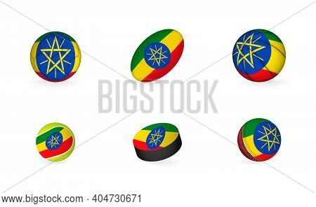 Sports Equipment With Flag Of Ethiopia. Sports Icon Set Of Football, Rugby, Basketball, Tennis, Hock