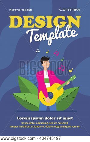Happy Guy Playing Guitar. Singer, Musician, Rocker Flat Vector Illustration. Music, Talent Show, Per