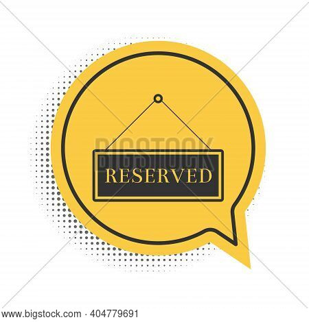 Black Hanging Sign With Text Reserved Sign Icon Isolated On White Background. Business Theme For Caf