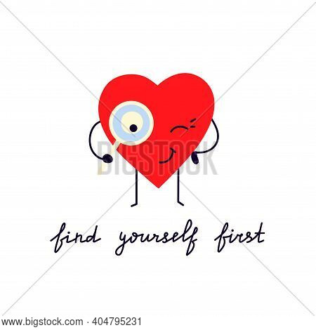 Find Yourself. Be Yourself. Love Yourself. Modern Lettering. Motivation Quote. Valentines Day Design