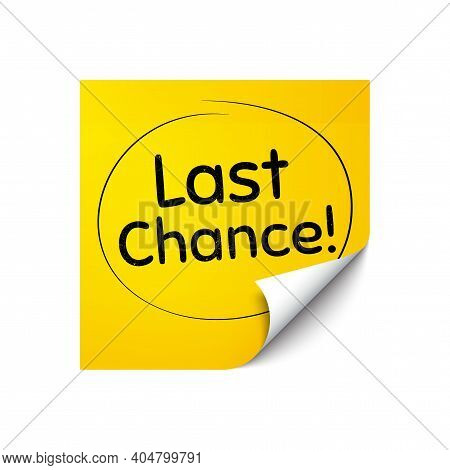 Last Chance Sale. Sticker Note With Offer Message. Special Offer Price Sign. Advertising Discounts S
