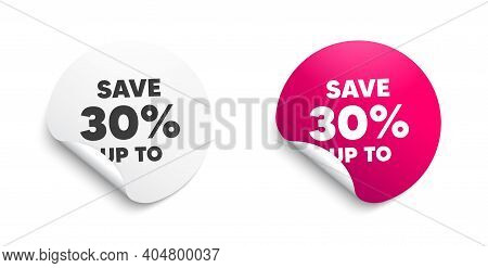 Save Up To 30 Percent. Round Sticker With Offer Message. Discount Sale Offer Price Sign. Special Off