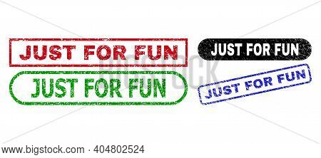 Just For Fun Grunge Stamps. Flat Vector Scratched Seal Stamps With Just For Fun Message Inside Diffe