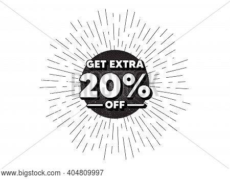Get Extra 20 Percent Off Sale. Vintage Star Burst Banner. Discount Offer Price Sign. Special Offer S