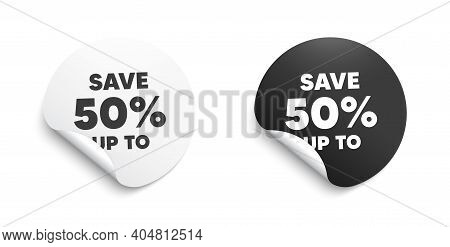 Save Up To 50 Percent. Round Sticker With Offer Message. Discount Sale Offer Price Sign. Special Off