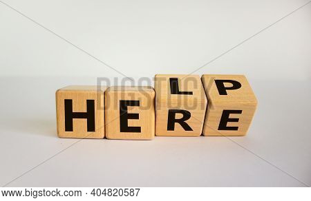 Help Is Here Symbol. Turned Cubes And Changed The Word Help To Here. Beautiful White Background, Cop