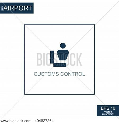 Abstract Icon Customs Control On Airport Theme - Vector Illustration