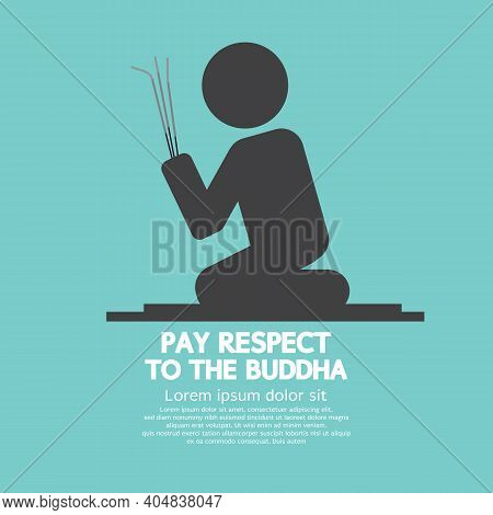 Pay Respect To The Buddha Black Symbol Icon Vector Illustration. Eps 10
