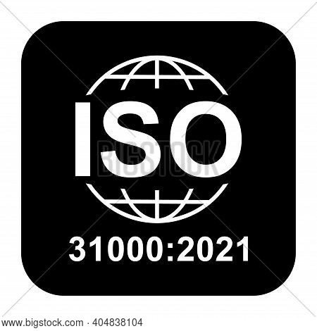 Iso 31000:2021 Icon. Risk Management. Standard Quality Symbol. Vector Button Sign Isolated On Black