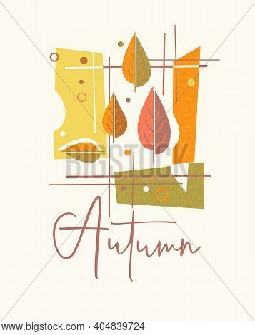 Modern Abstract Autumn Design For Greeting Cards, Calendars, T-shirt Graphics. Retro Design Of Color