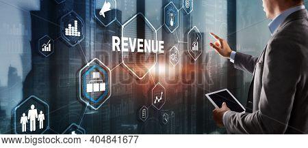 Revenue. Raising Income Concept. The Businessman Plans To Increase His Revenue.