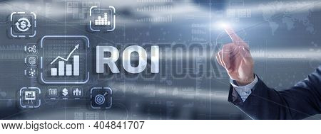 Roi Return On Investment Business Technology Analysis Finance Concept.