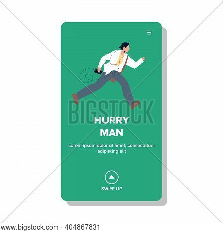Hurry Man Running Because Late On Meeting Vector
