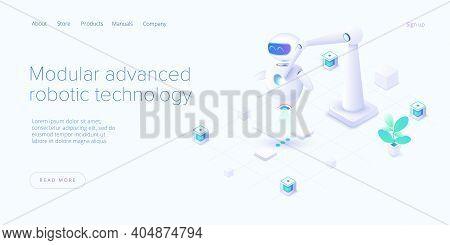 Modular Advanced Robotics In Isometric Vector Illustration. Robot Assembling With Robo-hand. Web Bzn