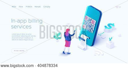 In-app Billing Service In Isometric Vector Illustrations. Mobile Payment With Qr Code Scan. Cell Pho