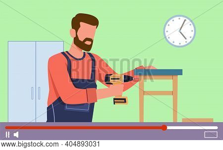 Video Tutorials. Carpentry Lessons On Video Screen, Internet Education, Professional Blogger Make Ch