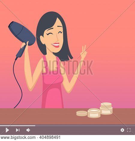 Video Blogger. Beautiful Woman, Make Up Artist And Hairdresser. Digital Content Maker, Online Course