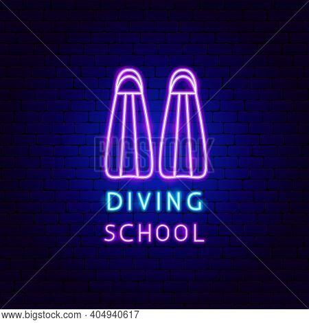 Diving School Neon Label. Vector Illustration Of Scuba Dive Promotion.