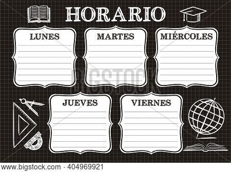 Spanish Template Of A School Schedule For 5 Days Of The Week For Students. Vector Illustration In Ch