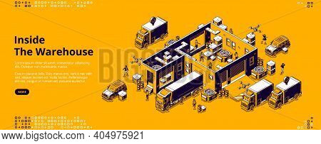 Inside Warehouse Banner. Logistic Infrastructure For Storage, Distribution And Delivery Cargo From F