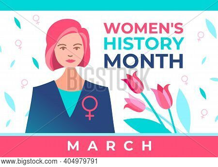 Women's History Month Is Celebrated In March. Women Are Granted Rights. Beautiful Politician Women W