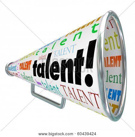Talent Word Bullhorn Megaphone Calling Job Prospects Candidates
