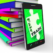 Fair Trade Smartphone Showing Purchasing Ethical Fairtrade Goods poster